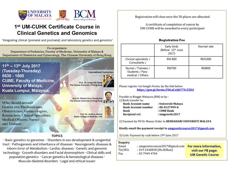 1st UM-CUHK Certificate Course in Clinical Genetics and Genomics (11-13 Jul, Malaysia) @ CUBE, Faculty of Medicine, University of Malaya, Kuala Lumpur, Malaysia