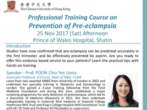 Professional Training Course on Prevention of Pre-eclampsia @ Shaw Auditorium, Postgraduate Education Centre, School of Public Health, Prince of Wales Hospital, Shatin