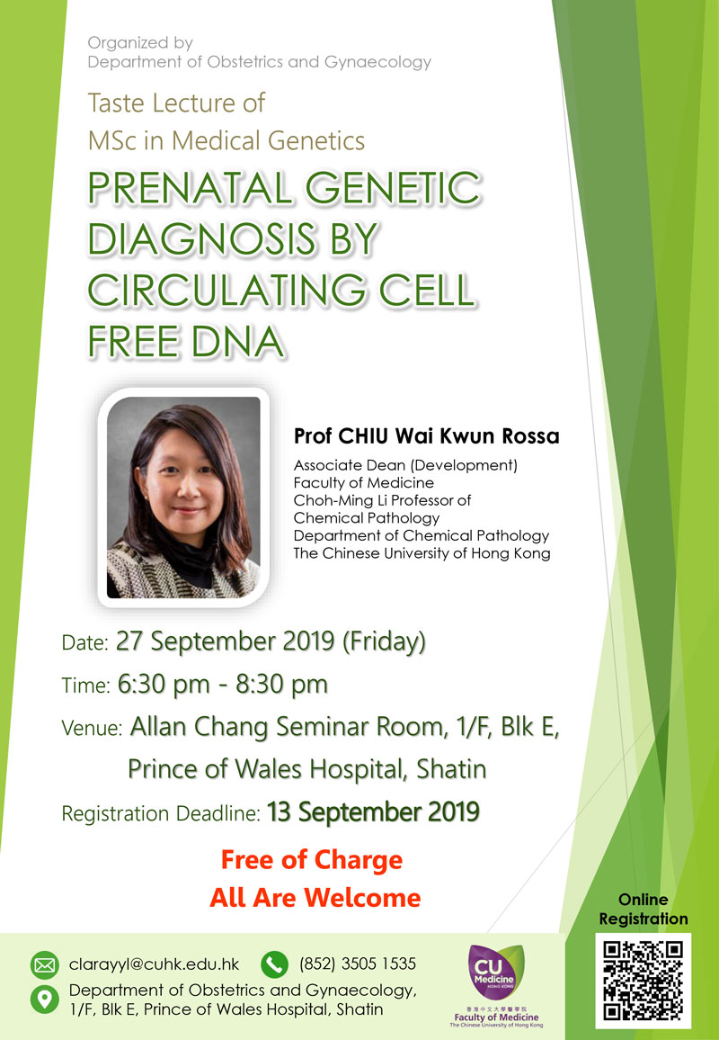 [CUHK MSc in Medical Genetics] Taste Lecture delivered by Prof. Rossa Chiu @ Allan Chang Seminar Room, 1E O&G Department