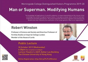 CUHK Public Lecture by Prof. Robert Winston - Man or Superman. Modifying Humans @ Lecture Theatre 3, UG/F, Esther Lee Building, The Chinese University of Hong Kong, Shatin