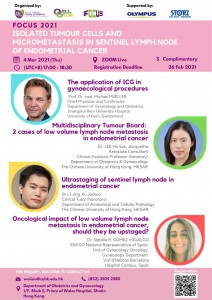 FOCUS 2021 - ISOLATED TUMOUR CELLS AND MICROMETASTASIS IN SENTINEL LYMPH NODE OF ENDOMETRIAL CANCER @ Live on Zoom