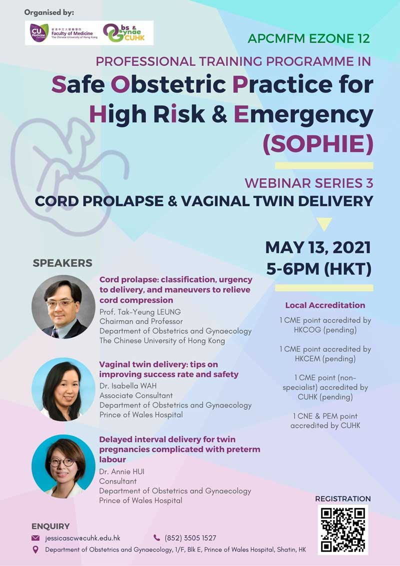 APCMFM E-ZONE 12 cum SOPHIE WEBINAR SERIES 3 CORD PROLAPSE & VAGINAL TWIN DELIVERY @ Live on Zoom