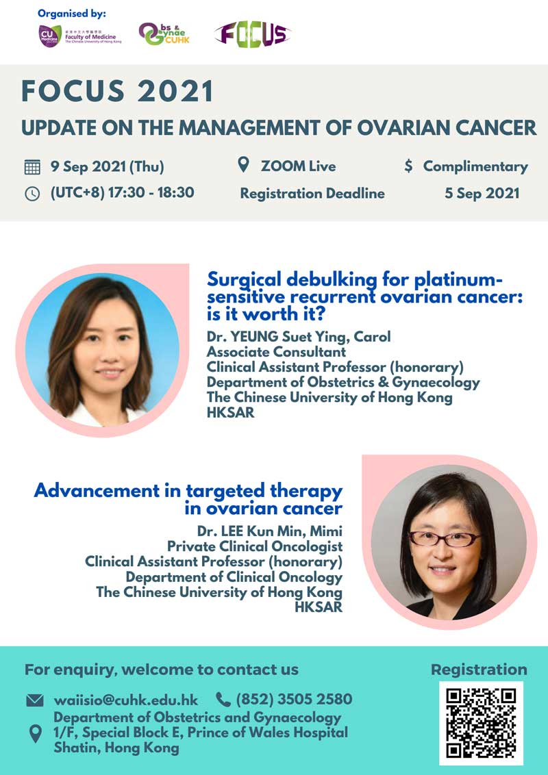 FOCUS 2021 Webinar Series Update on the management of ovarian cancer @ Live on Zoom