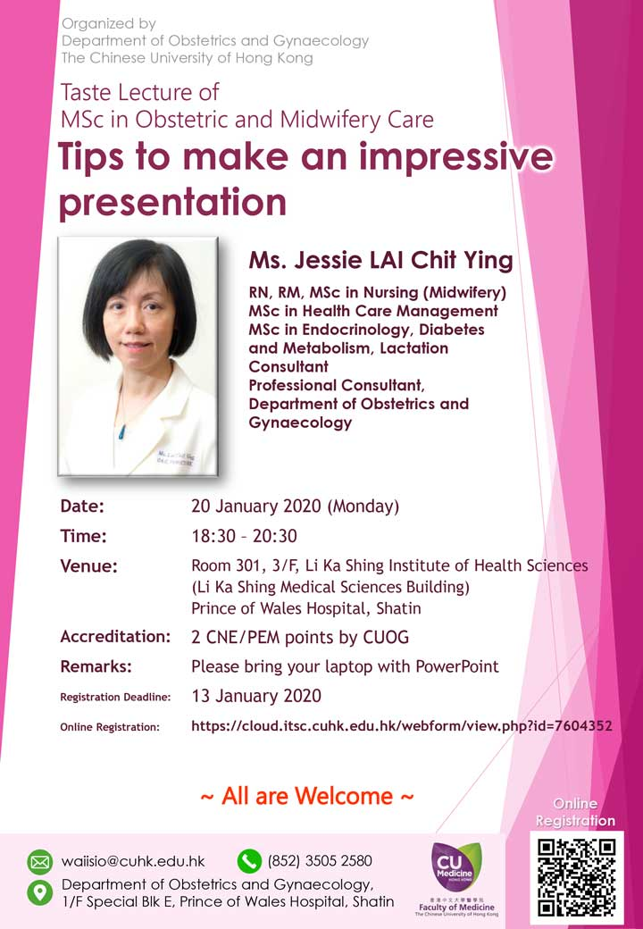 Taste Lecture delivered by Ms. Jessie LAI [CUHK MSc in Obstetric and Midwifery Care] @ Room 301, 3/F, Li Ka Shing Institute of Health Sciences (Li Ka Shing Medical Sciences Building) Prince of Wales Hospital, Shatin
