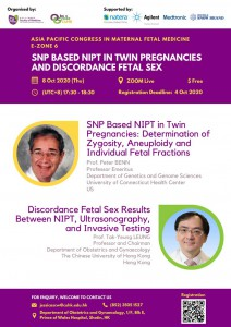 APCMFM E-zone 6 SNP Based NIPT in Twin Pregnancies and Discordance Fetal Sex @ Zoom Live