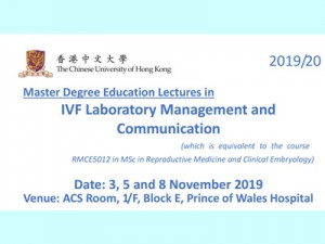 Master Degree Education Lectures in IVF Laboratory Management and Communication @ Allan Chang Seminar Room, 1E O&G Department